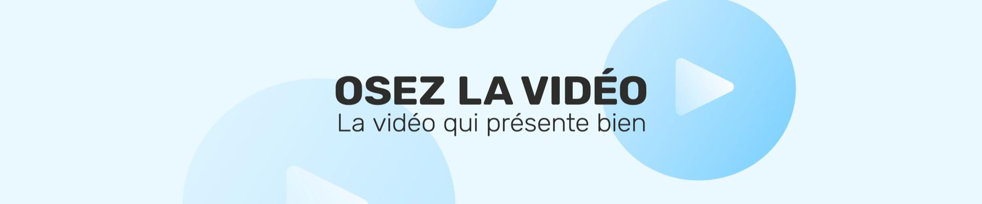 Osez la Vidéo